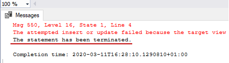 Terminated INSERT INTO statement through a view showing an error message from SQL Server